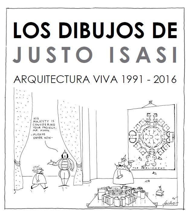 exposicin los dibujos de justo isasi arquitectura viva 1991 2016 - Arquitecturaviva